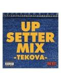【CD】『UP SETTER MIX -TEKOVA-』 SWAG BEATZ