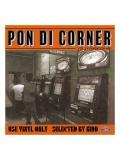 【CD】『Pon Di Corner vol.2』 Mixed by KIDD from FUJIYAMA