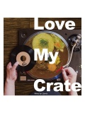 【CD】『LOVE MY CRATE』 Mixed by LIBERTY