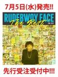 【7/5(水)発売、先行受注】【2CD】『The Best』 RUDEBWOY FACE